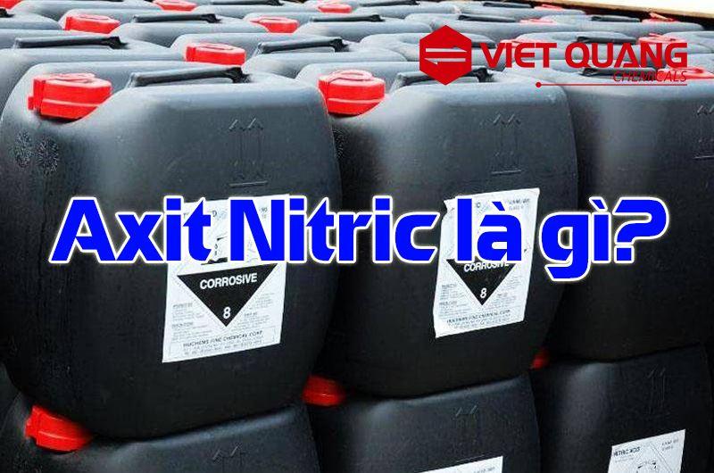 Axitnitric- (HNO3) là gì? Tính chất, ứng dụng chính và [LƯU Ý] về HNO3